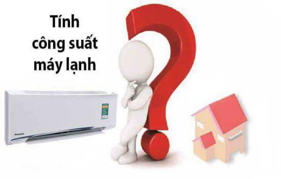 Cách tính công suất máy lạnh