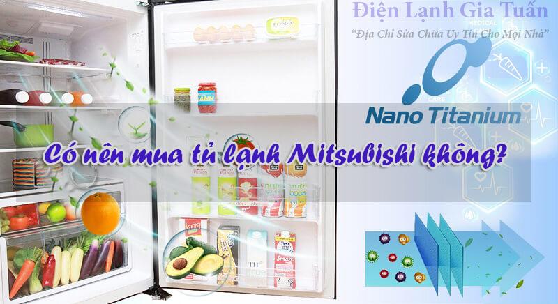 Có nên mua tủ lạnh Mitsubishi không?